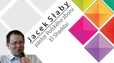 Jacek Slaby - V slabosti sa prejavuje Božia moc