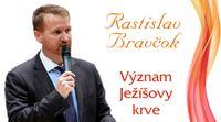 Význam Ježíšovy krve - Rastislav Bravčok